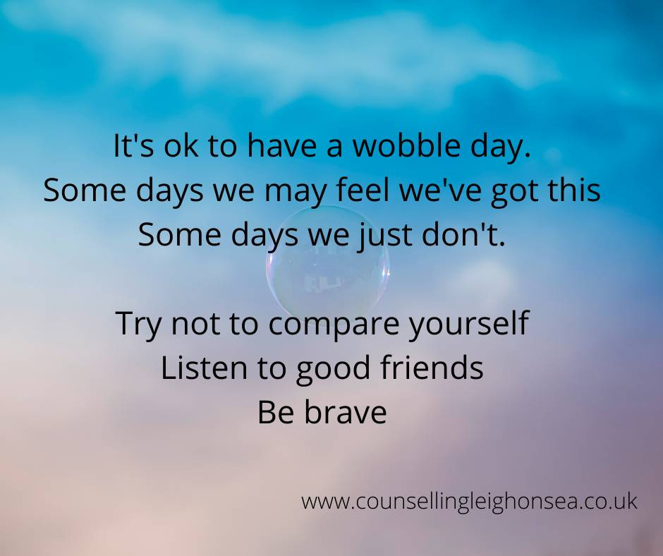 It's ok to have a wobble day