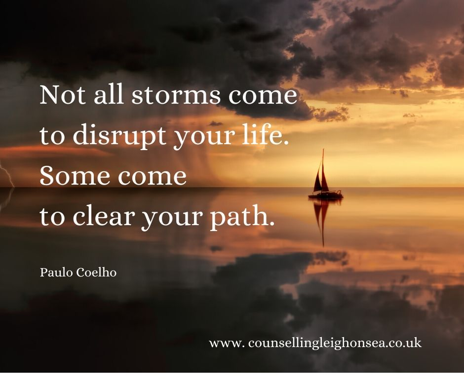 Not all storms come to disrupt your life. Some come to clear your path